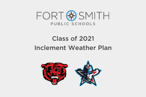 Class of 2021 Inclement Weather Plan