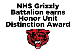 nhs grizzly battalion earns Honor Unit Award