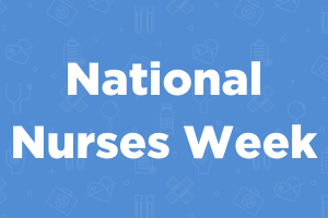 National Nurses Week 2021