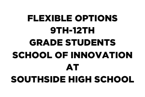 FSPS Offers Flexible Options for 9-12 Grade Students through School of Innovation at SouthSide High School