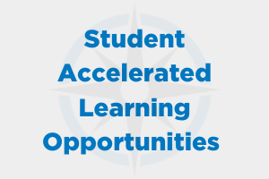 Student Accelerated Learning Opportunities
