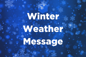 Winter Weather Message 2.15.21